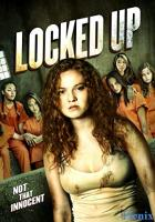 Locked Up full movie