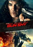 Gun Shy full movie