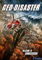 Geo-Disaster full movie