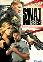 S.W.A.T.: Under Siege full movie