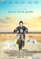 Burn Your Maps full movie