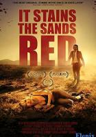 It Stains the Sands Red full movie