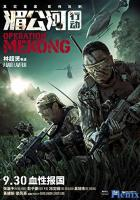 Operation Mekong full movie