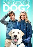 Who Gets the Dog? full movie