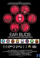 Ear Buds: The Podcasting Documentary full movie