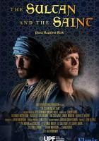 The Sultan and the Saint full movie