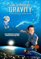 The Secrets of Gravity: In the Footsteps of Albert Einstein full movie