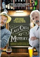 Last Call at Murray's full movie