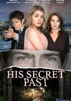 His Secret Past full movie