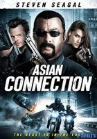The Asian Connection full movie