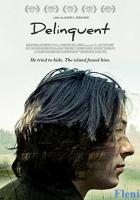 Delinquent full movie