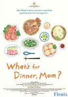 What's for Dinner, Mom? full movie