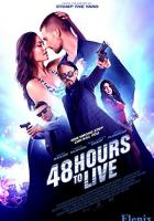 48 Hours to Live full movie