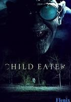 Child Eater full movie