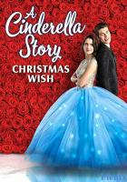 A Cinderella Story: Christmas Wish full movie