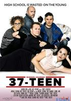 37-Teen full movie