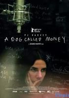 A Dog Called Money full movie