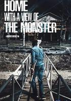 Home with a View of the Monster full movie