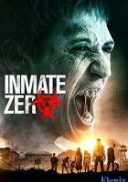 Inmate Zero full movie