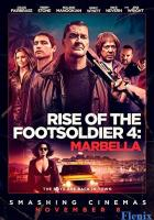 Rise of the Footsoldier: Marbella full movie
