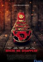 Where We Disappear full movie