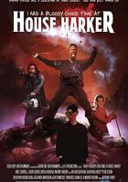 I Had a Bloody Good Time at House Harker full movie