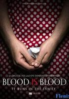 Blood Is Blood full movie