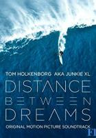 Distance Between Dreams full movie