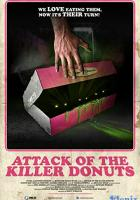 Attack of the Killer Donuts full movie