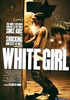 White Girl full movie