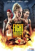 Fight Valley full movie