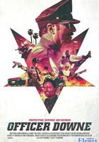 Officer Downe full movie
