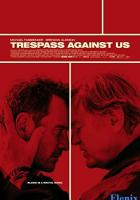 Trespass Against Us full movie