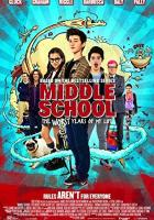 Middle School: The Worst Years of My Life full movie