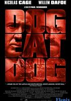 Dog Eat Dog full movie