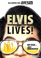 Elvis Lives! full movie