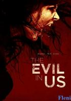 The Evil in Us full movie