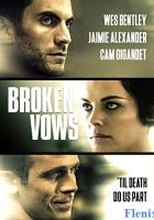 Broken Vows full movie