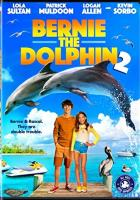 Bernie the Dolphin 2 full movie