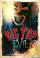 Big Top Evil full movie