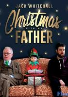 Jack Whitehall: Christmas with My Father full movie