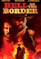 Hell on the Border full movie