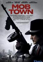 Mob Town full movie