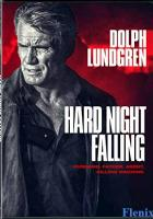 Hard Night Falling full movie