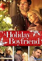 A Holiday Boyfriend full movie