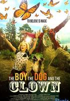 The Boy, the Dog and the Clown full movie