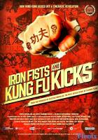 Iron Fists and Kung Fu Kicks full movie