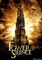 Tower of Silence full movie