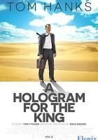 A Hologram for the King full movie