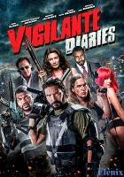 Vigilante Diaries full movie